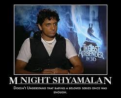 M Night Shyamalan Meme - m night shyamalan motivational by jswv on deviantart