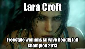 Funny Raider Memes - tomb raider 2013 funny memes raider best of the funny meme