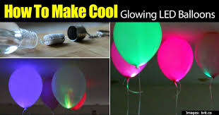 How To Make Led Lights How To Make Cool Glowing Led Balloons