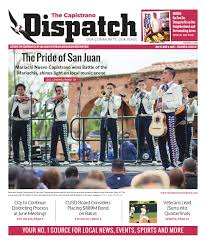 may 27 2016 by the capistrano dispatch issuu