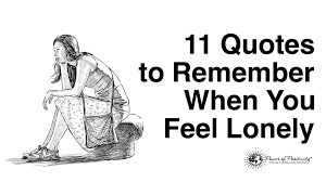 quote about time changing everything 11 quotes to remember when you feel lonely
