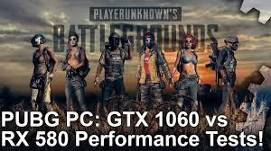 pubg requirements pubg gtx 1060 vs rx 580 1080p performance test system requirements