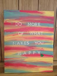 Home Bar by Canvas Quote Painting Do More Of What Makes You Happy 25 00