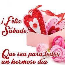 imagenes feliz sabado amiga imágenes con frases bonitas y mensajes cristianos para desear feliz
