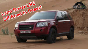 land rover lr2 is land rover lr2 any good in desert and sand youtube