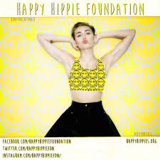 miley cyrus launches the happy hippie foundation in support of our