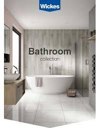 wickes bathrooms uk download our bathroom brochure wickes co uk