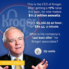 Job Resume For Kroger by Kroger U0027s Top Executives Get Millions While Workers Get Quarters