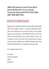 2006 2010 suzuki grand vitara jb416 jb419 jb420 jb627 service repair u2026