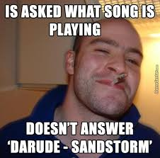 Darude Sandstorm Meme - darude by ten meme center