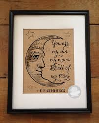 wedding quotes ee you are my sun my moon and all of my picture quote by