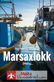 Maltese Flag Meaning Marsaxlokk Malta U0027s Fishing Village Travel Guide And Tips