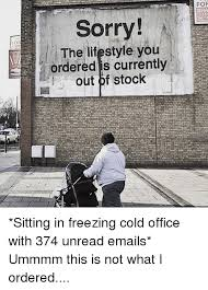 Freezing Cold Meme - 25 best memes about cold office cold office memes