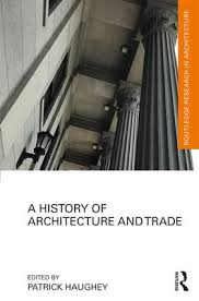 History Of Interior Design Books A History Of Architecture And Trade Hardback Routledge