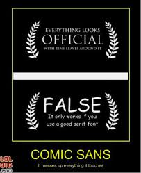 Sans Meme - the meme indicates a capitalized serif font creates a perception of