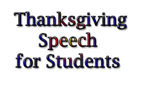 thanksgiving speech by students principal teachers for school