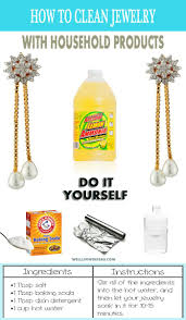 household products 8 best ideas on how to clean jewelry with household products