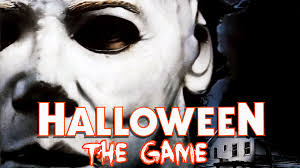 halloween the game scary as hell based on my favourite movie