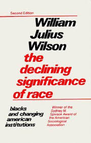 the declining significance of race and changing american