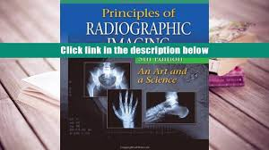 audiobook principles of radiographic imaging an art and a science