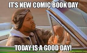 Make A Meme Comic - it s new comic book day today is a good day make a meme