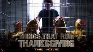 thanksgiving things things that ruin thanksgiving official fake trailer youtube