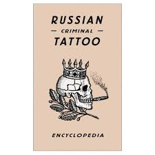 theartistandhismodel russian criminal tattoos encyclopaedia by