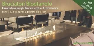 camini bioetanolo torino biocamini e biocaminetti ecologici senza canna fumaria