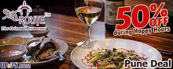 restaurant discounts silk route restaurant koregaon park pune restaurant deals
