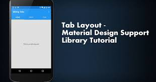 android toolbar tutorial tab layout material design support library tutorial sliding