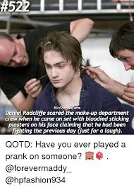 Daniel Radcliffe Meme - m acts daniel radcliffe scared the make up department crew when he