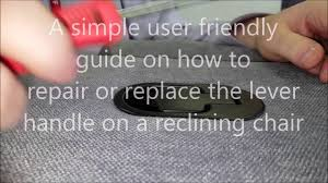 Reclining Sofa Repair Lovesofas How To Repair Or Replace The Handle On A Reclining