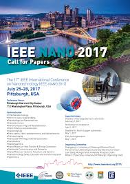 announcing nano 2017 call for papers ieee nanotechnology council