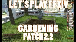 ffxiv 2 2 0325 gardening guide youtube