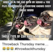 Throwback Thursday Meme - 25 best memes about throwback thursday meme throwback
