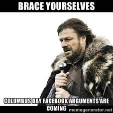 Columbus Day Meme - columbus day 2017 memes best tweets jokes photos