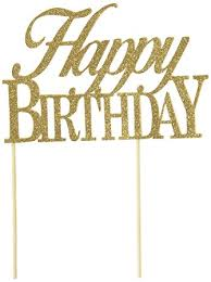 happy birthday cake topper all about details gold happy birthday cake topper