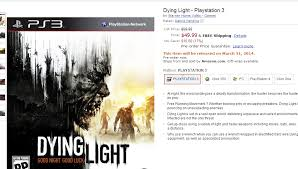 dying light playstation 4 pre order the playstation 3 xbox 360 version of dying light for 10