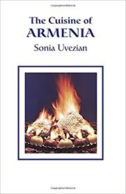 amazon cuisine the cuisine of armenia amazon co uk uvezian 9780970971678