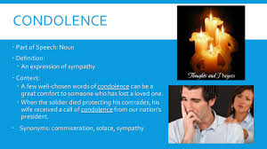 Words To Comfort Someone Who Lost A Loved One Io Th Grade Vocabulary Unit 8 Animosity Part Of Speech Noun