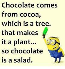 Chocolate Memes - 25 best memes about chocolate is a salad chocolate is a