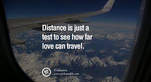 wedding quotes distance quotes about distance is just a test to see how far can