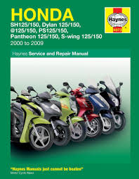 honda sh 125 ses fes 125 repair manual haynes service manual