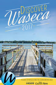 Home Design Gallery Waseca Mn Discover Waseca 2017 Sm By Waseca County News Issuu
