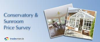 Conservatories And Sunrooms Conservatory And Sunroom Prices Survey Tradesmen Ie