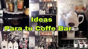 tour por mi coffe bar ideas para organizar tu area del cafe home