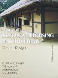 manual of tropical housing and building climate design o h