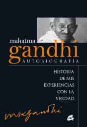mis libros historias de la historia mahatma gandhi autobiografia historia de mis experiencias con la