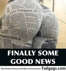 Good News Meme - some good news
