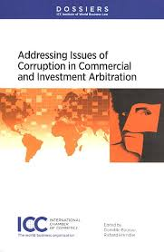 chambre internationale de commerce arbitrage adressing issues of corruption in commercial and investment